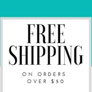 Free shipping on any order over $50!